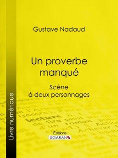 eBook: Un proverbe manqué