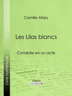 ebook: Les Lilas blancs