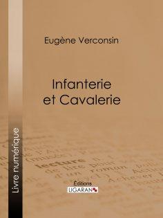 ebook: Infanterie et cavalerie