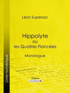 eBook: Hippolyte ou les Quatres Fiancées