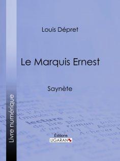 ebook: Le Marquis Ernest