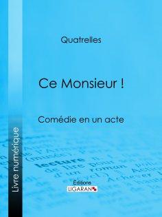 eBook: Ce Monsieur !