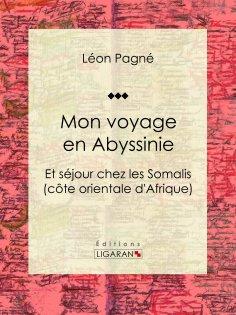 ebook: Mon voyage en Abyssinie