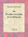 eBook: Études morales et politiques