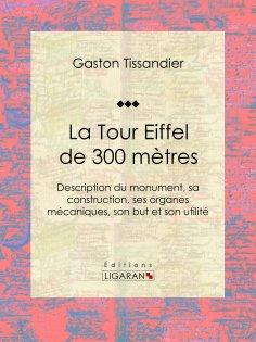 eBook: La Tour Eiffel de 300 mètres