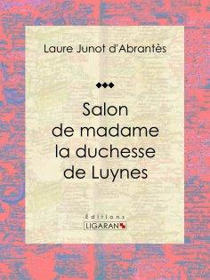 eBook: Salon de madame la duchesse de Luynes