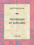 ebook: Tendresses et Solitudes