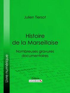 eBook: Histoire de la Marseillaise