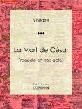 ebook: La Mort de César