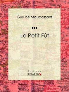 eBook: Le Petit Fût