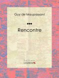 ebook: Rencontre