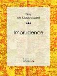 ebook: Imprudence