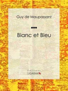 eBook: Blanc et Bleu