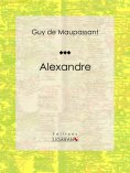 ebook: Alexandre