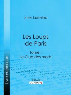 ebook: Les Loups de Paris