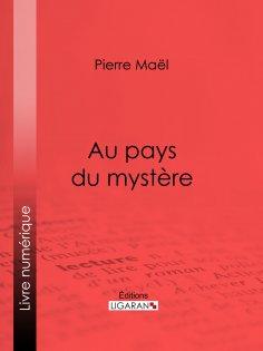 ebook: Au pays du mystère