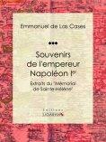 eBook: Souvenirs de l'empereur Napoléon Ier
