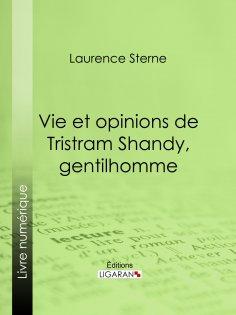 eBook: Vie et opinions de Tristram Shandy, gentilhomme