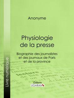 eBook: Physiologie de la Presse