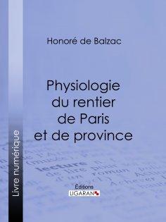 eBook: Physiologie du rentier de Paris et de province