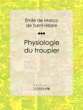 ebook: Physiologie du troupier