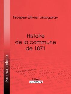 ebook: Histoire de la commune de 1871