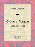 ebook: Grèce et Turquie