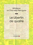 eBook: Le Libertin de qualité