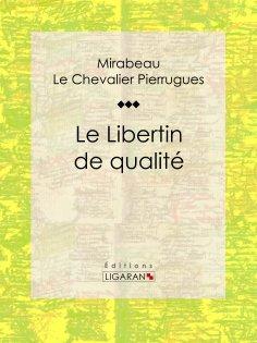 eBook: Le Libertin de qualité