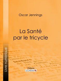 eBook: La Santé par le tricycle