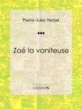 ebook: Zoé la vaniteuse
