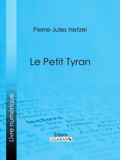 eBook: Le Petit tyran