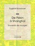eBook: De Pékin à Shanghaï