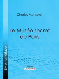 ebook: Le Musée secret de Paris