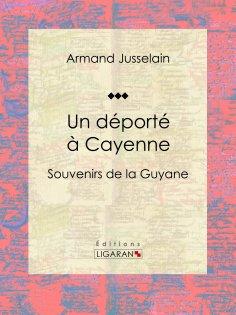ebook: Un déporté à Cayenne