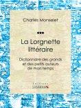 eBook: La Lorgnette littéraire