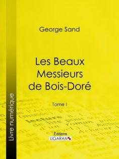 eBook: Les Beaux Messieurs de Bois-Doré