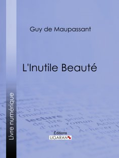 ebook: L'Inutile Beauté