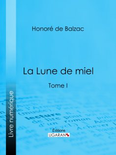 ebook: La Lune de miel