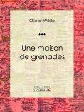 eBook: Une maison de grenades