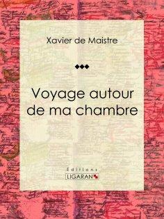 eBook: Voyage autour de ma chambre
