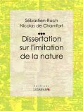 ebook: Dissertation sur l'imitation de la nature
