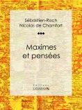eBook: Maximes et pensées