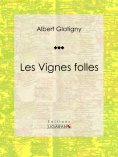 eBook: Les Vignes folles