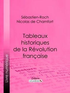 eBook: Tableaux historiques de la Révolution Française