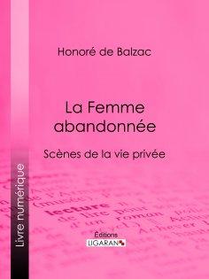 eBook: La Femme abandonnée