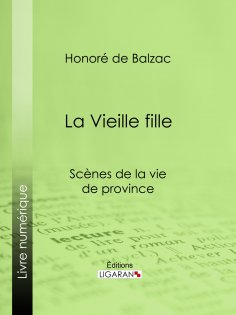 eBook: La Vieille fille