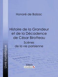 eBook: Histoire de la Grandeur et de la Décadence de César Birotteau