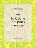 eBook: La Cuisine des petits ménages