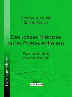 ebook: Des soirées littéraires ou les Poètes entre eux